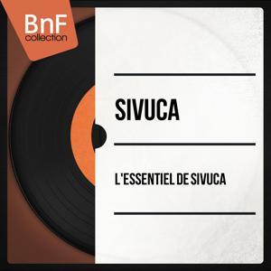 L'Essentiel de Sivuca (Mono Version)