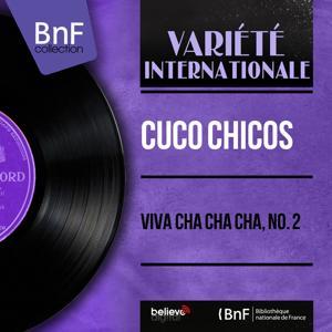 Viva Cha Cha Cha, No. 2 (Mono Version)