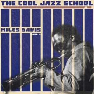 The Cool Jazz School, Vol. 4 (Remastered)