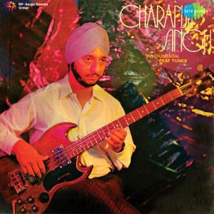 Instrumental Film Tunes : Charanjit Singh