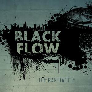 Black Flow (Tha Rap Battle)