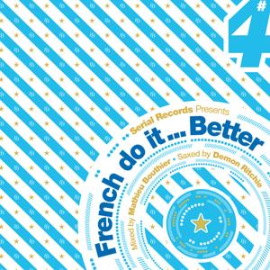 French Do It Better (Vol. 4 (Mixed by Mathieu Bouthier))