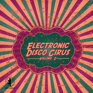 Electronic Disco Circus, Vol. 2