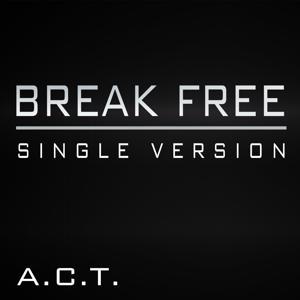 Break Free (Single Version)