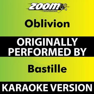 Oblivion (Karaoke Version) [Originally Performed By Bastille]