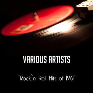 Rock'n' Roll Hits of 1961