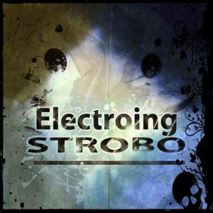 Electroing Strobo (65 #1 Dance Songs Ibiza 2015 The Opening Party)