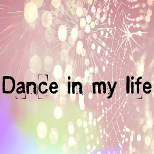Dance in My Life (45 Essential Top Hits EDM for DJ)