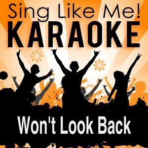 Won't Look Back (Radio Edit) (Karaoke Version)