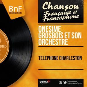 Téléphone charleston (Mono Version)