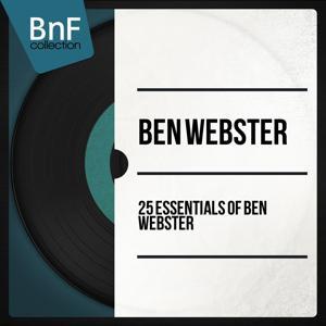 25 Essentials of Ben Webster