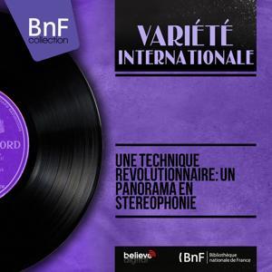 Une technique révolutionnaire: Un panorama en stéréophonie (Stereo Version)