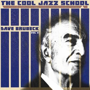 The Cool Jazz School, Vol. 3 (Remastered)