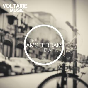 Voltaire Music Pres. The Amsterdam Diary