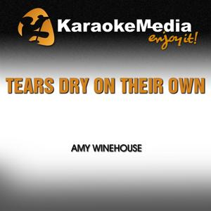 Tears Dry on Their Own (Karaoke Version) [In the Style of Amy Winehouse]
