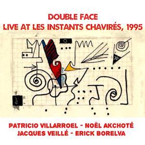 Double Face (Live at les Instants Chavirés, 1995)