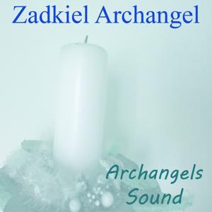 Zadkiel Archangel (Archangels Sounds)