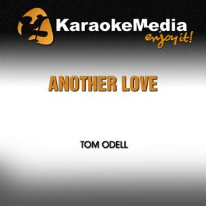 Another Love (Karaoke Version) [In the Style of Tom Odell]