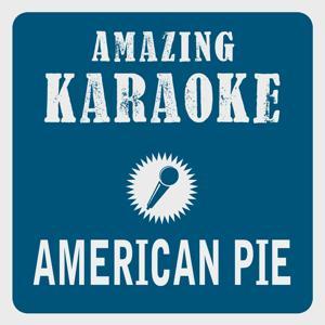 American Pie (Karaoke Version) (Originally Performed By Don McLean)