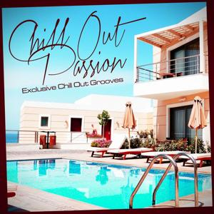 Chill Out Passion (Exclusive Chill Out Grooves)