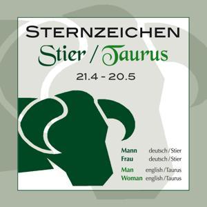 Sternzeichen Stier 21.4.-20.5.