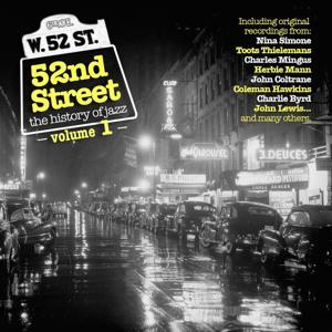 52nd Street - The History of Jazz (Vol. 1)