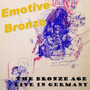 The Bronze Age - Live In Germany