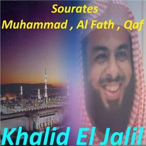 Sourates Muhammad, Al Fath, Qaf (Quran)