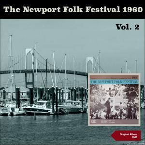 The Newport Folk Festival 1960, Vol. 2 (Original Album 1960)