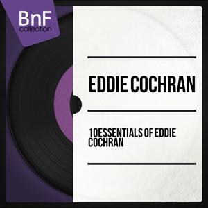 10 Essentials of Eddie Cochran