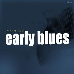 Essential Early Blues