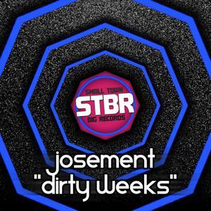 Dirty Weeks