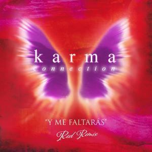 Y Me Faltarás (Red Remix)