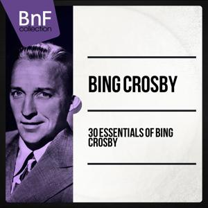 20 Essentials of Bing Crosby