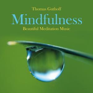 Mindfulness: Beautiful Meditation Music