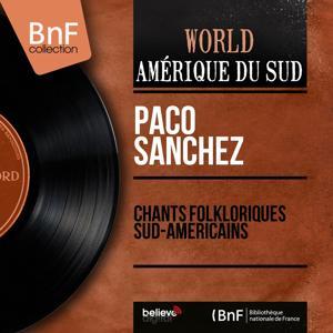 Chants folkloriques sud-américains (Mono Version)
