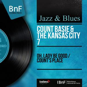 Oh, Lady Be Good / Count's Place (Mono Version)