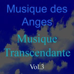Musique des anges, vol. 3 (Musique transcendante)