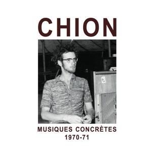 Musiques concrètes 1970-71