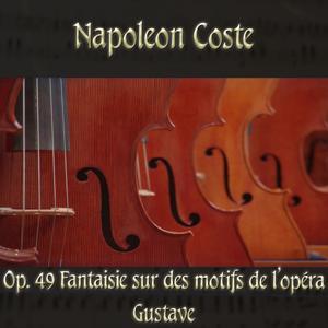 Napoléon Coste: Fantaisie sur des motifs de l'opéra