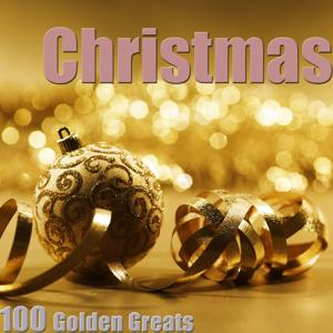 Christmas 100 Golden Greats (Remastered)