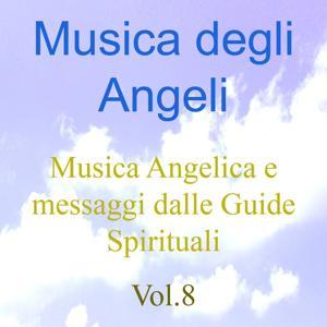 Musica degli angeli, Vol. 8 (Musica angelica e messaggi dalle guide spirituali)