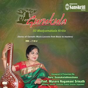Gurukula: 50 Madyamakala Kritis (Vol. 1, 2, 3)