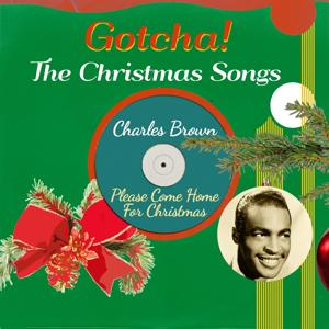 Please Come Home for Christmas (The Christmas Songs)