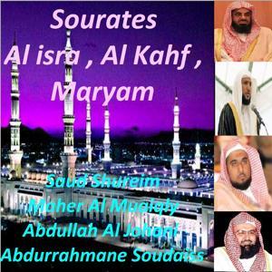 Sourates Al Isra, Al Kahf, Maryam (Quran)