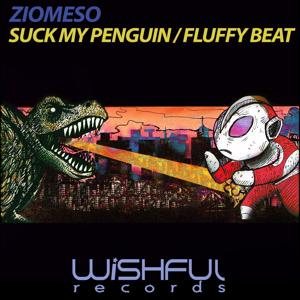 Suck My Penguin / Fluffy Beat
