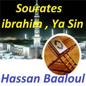 Sourates Ibrahim, Ya Sin (Quran)