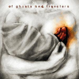 Of Ghosts and Travelers