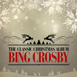 The Classic Christmas Album (Remastered)