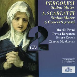 Pergolesi: Stabat Mater / Scarlatti: Stabat Mater; 6 Concerti grossi